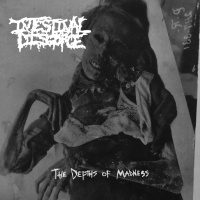 Intestinal Disgorge - The Depths Of Madness (2019)