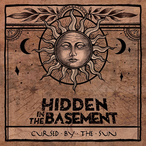 Hidden In The Basement - Cursed By The Sun (2019)