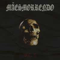 Mães Morrendo - Vol. 3 (2019)