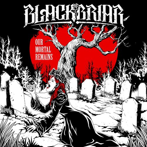 Blackbriar - Our Mortal Remains (EP) (2019)