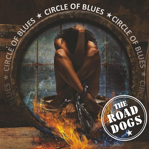 The Road Dogs - Circle Of Blues (2019)