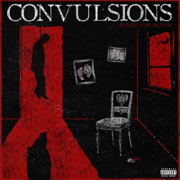 Convulsions - Blood For Blood (2019)