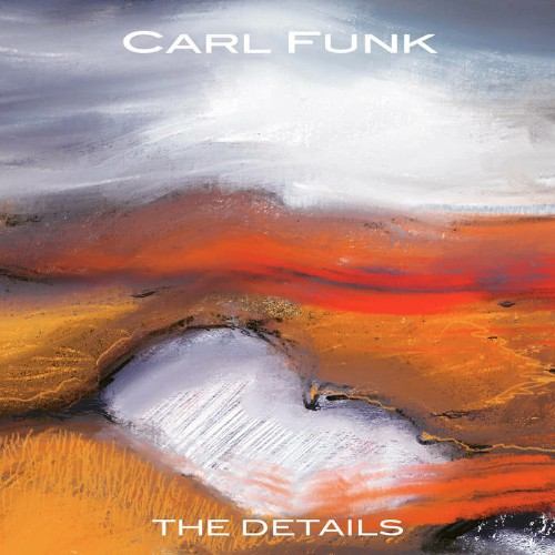 Carl Funk - The Details (2019)