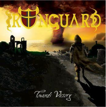 Ironguard - Towards Victory (2019)