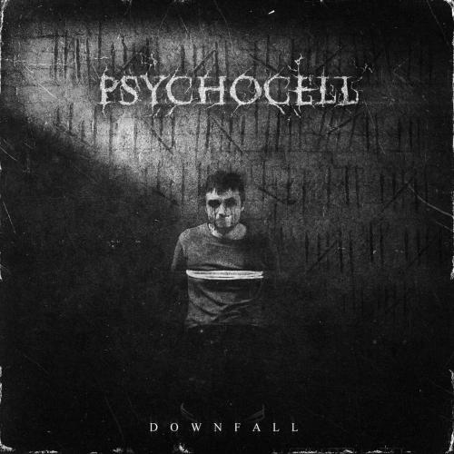 PsychoCell - Downfall (EP) (2019)