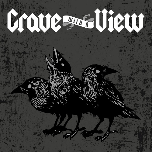 Grave With a View - Godless and Wild (2019)