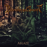 Bloodeyed Sunset - Ablaze (2019)