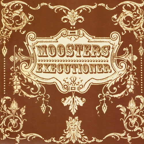 Moosters - Executioner (2006)