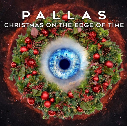Pallas - Christmas on the Edge of Time (2019)