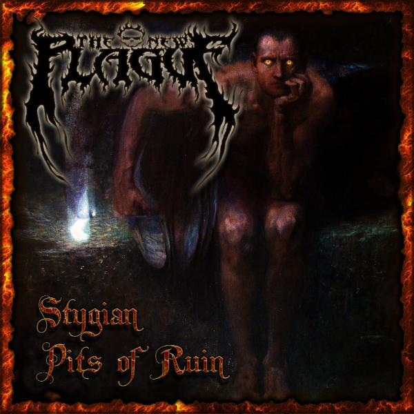 The New Plague - Stygian Pits of Ruin (2019)