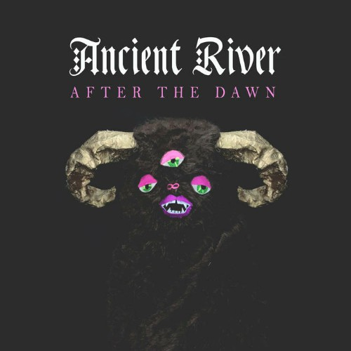 Ancient River - After The Dawn (2019)