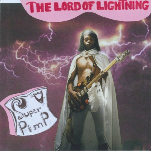 The Lord of Lightning - Super Pimp (2019)