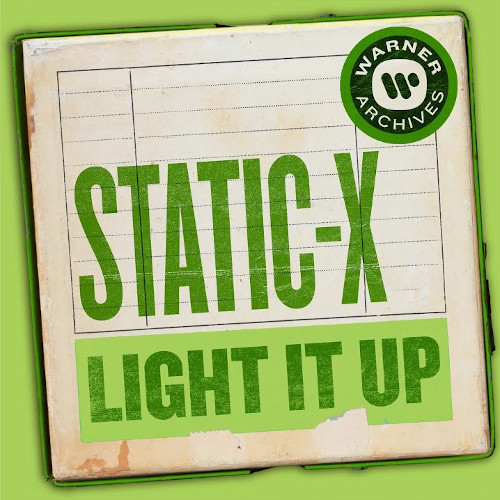 Static-X - Light it up [Single] (2019)
