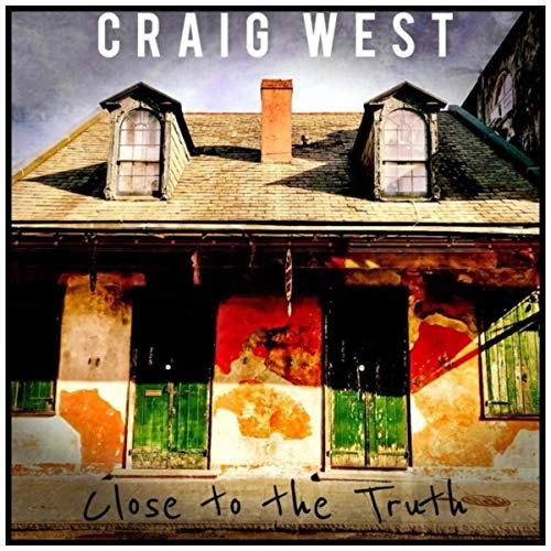 Craig West - Close To The Truth (2019)