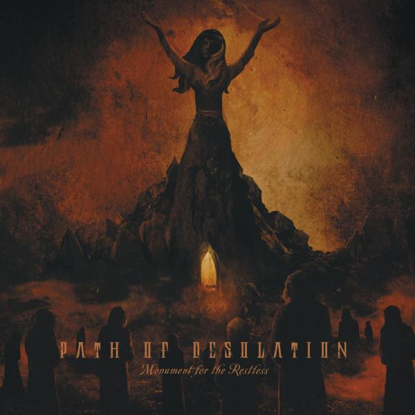 Path of Desolation - Monument for the Restless (2019)