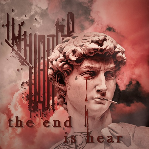 The Inhibitor - The End Is Hear (2019)
