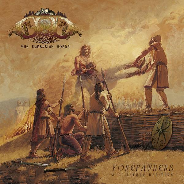 God The Barbarian Horde - Forefathers: A Spiritual Heritage (2019)