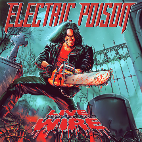Electric Poison - Live Wire (2020)