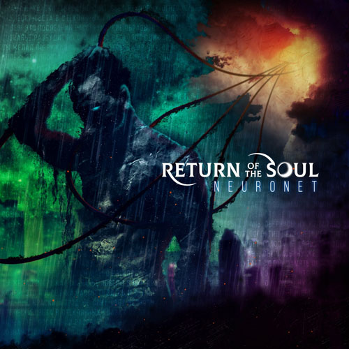 Return of the Soul - Neuronet (2020)