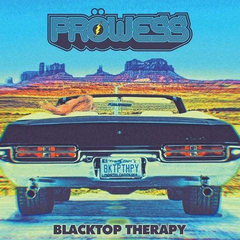 Prowess - Blacktop Therapy (2020)