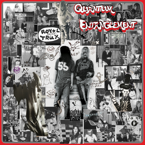 Royal Trux - Quantum Entanglement (2020)