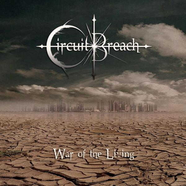 Circuit Breach - War Of The Living (EP) (2020)