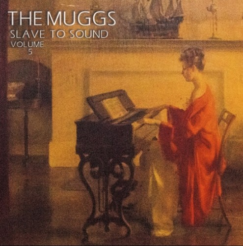 The Muggs - Slave to Sound, Vol. 5 (2020)