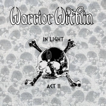 Warrior Within - In Light Act II (2020)