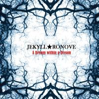 Jekyll Ronove - A Dream Within A Dream (2019)
