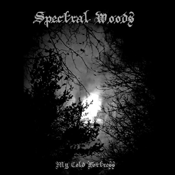 Spectral Woods - My Cold Fortress (2019)
