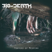 Bio-Death - Prayers Of Messiah (2019)