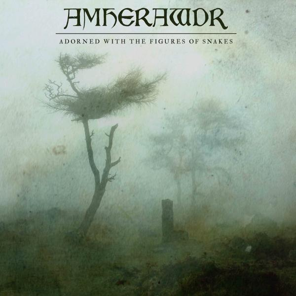 Amherawdr - Adorned With The Figures Of Snakes (2019)