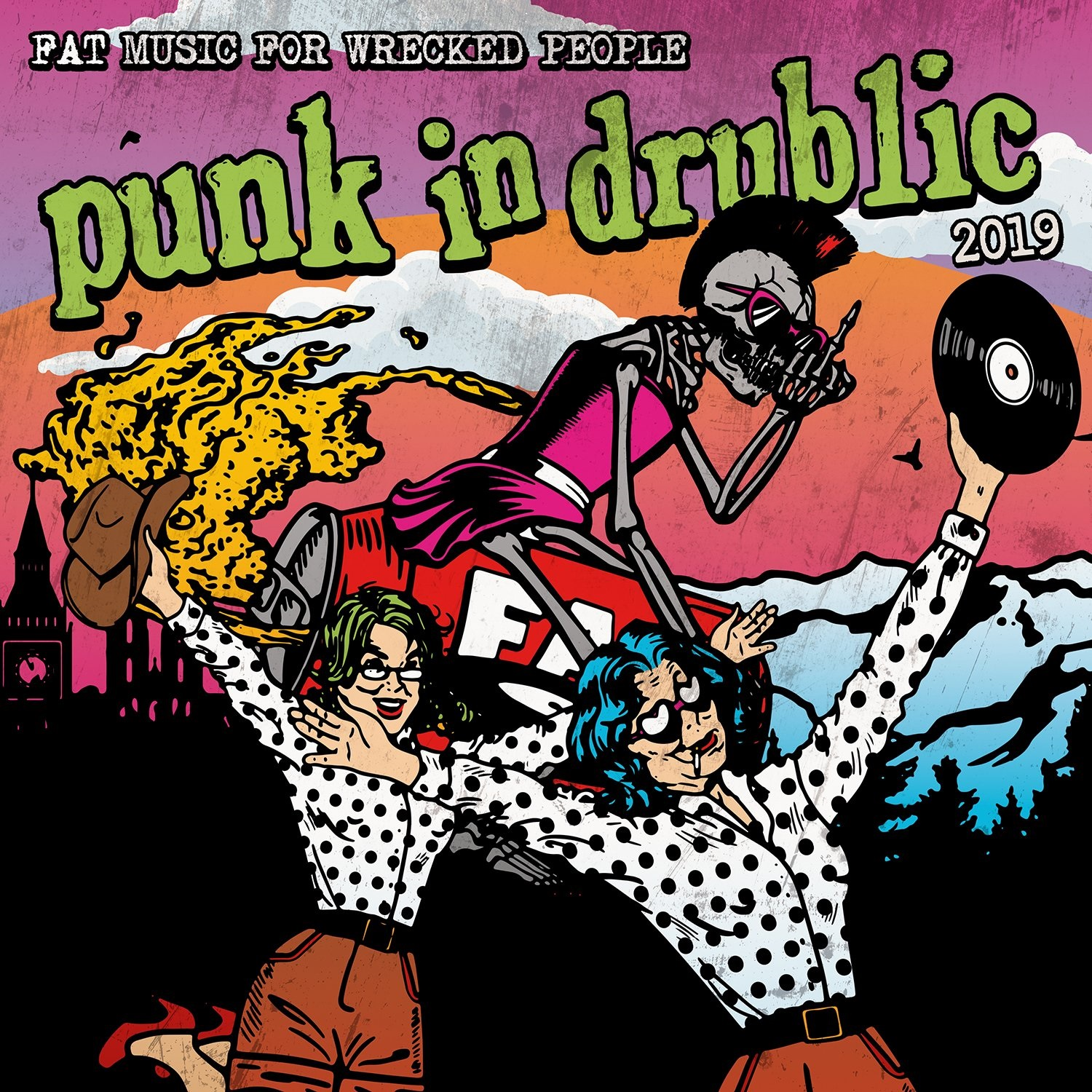 Fat Music For Wrecked People - Punk In Drublic 2019 (2019)