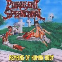 Purulent Spermcanal - Remains Of Human Body (2019)