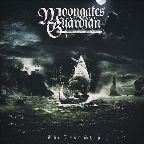 Moongates Guardian - The Last Ship (2019)
