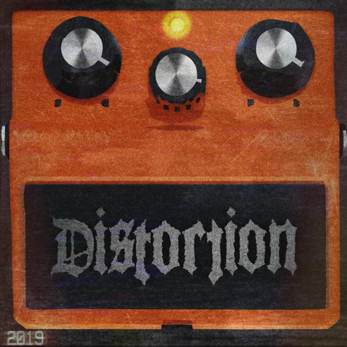 Distortion - Distortion (2019)