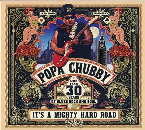 Popa Chubby - It's A Mighty Hard Road (2019)
