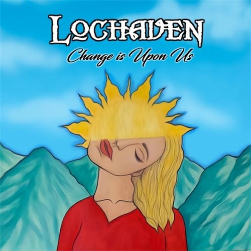 Lochaven - Change Is Upon Us (2020)