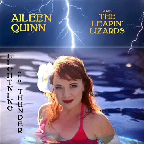 Aileen Quinn & The Leapin' Lizards - Lightning And Thunder (2019)