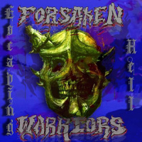 Forsaken Warriors - Escaping Hell (2020)