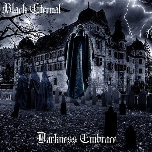 Blacketernal - Darkness Embrace (2020)