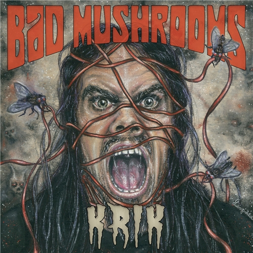 Bad Mushrooms - Krik (2019)