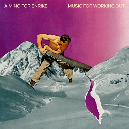 Aiming for Enrike - Music for Working Out (2020)
