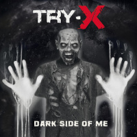 Try-X - Dark Side Of Me (2020)