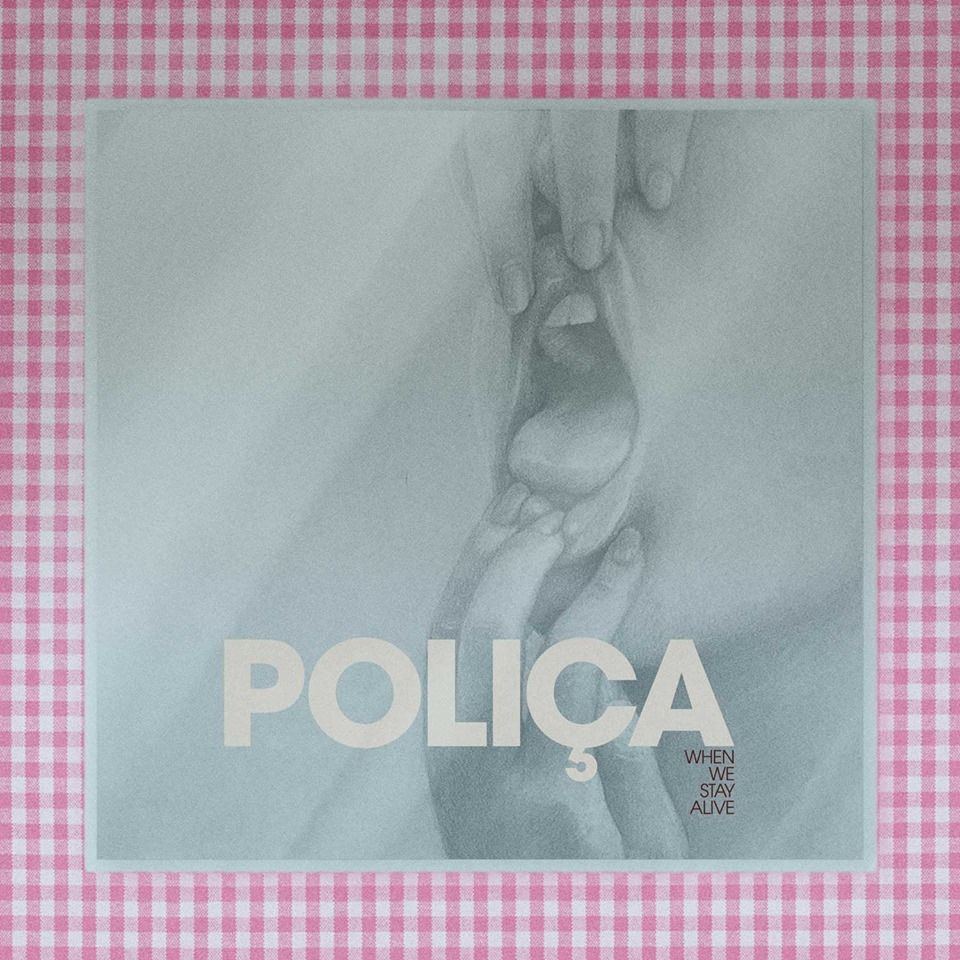 Poliça - When We Stay Alive (2020)