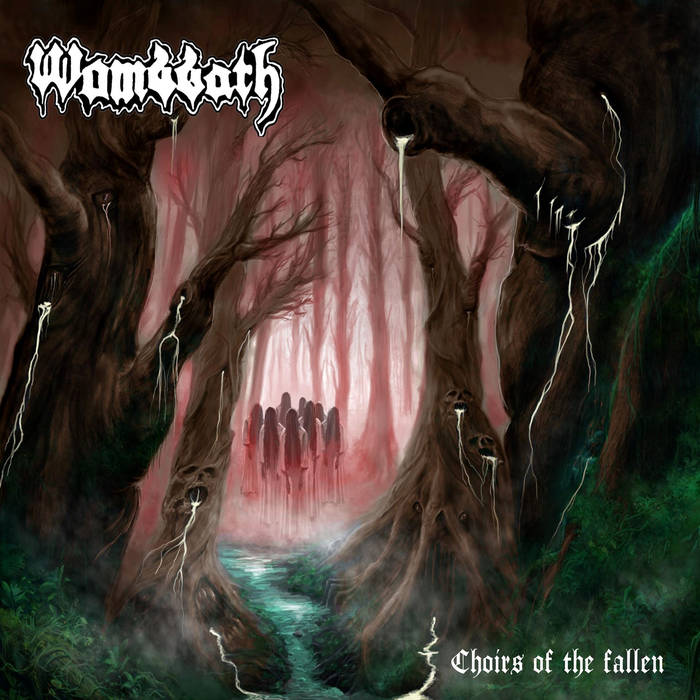 Wombbath - Choirs of the Fallen (2020)