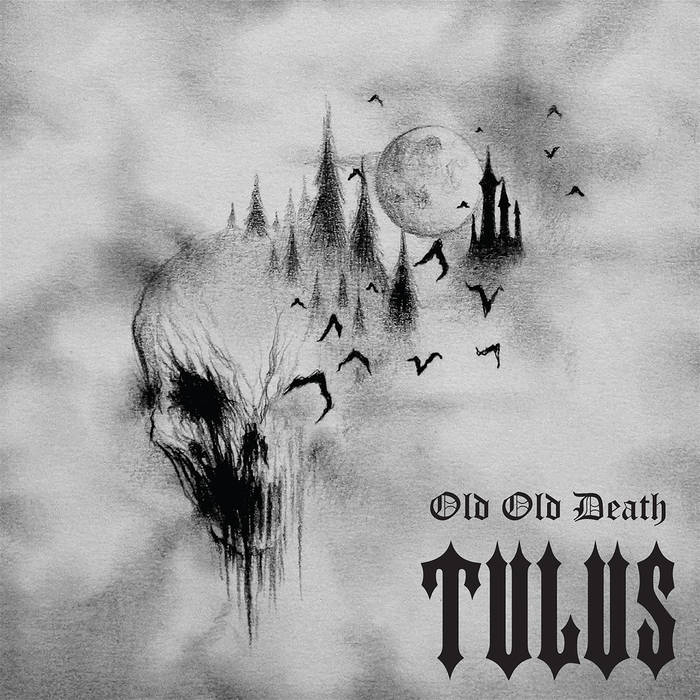 Tulus - Old Old Death (2020)