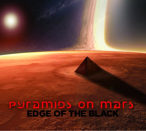 Pyramids on Mars - Edge of the Black (2019)