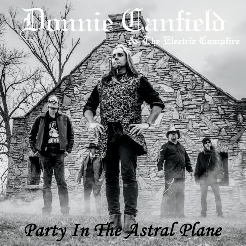 Donnie Canfield & the Electric Campfire - Party in the Astral Plane (2020)