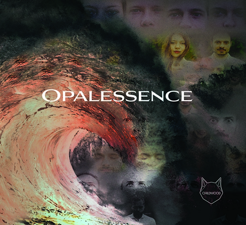 Childwood - Opalessence (2020)